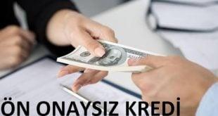 Ön Onaysız Kredi Veren