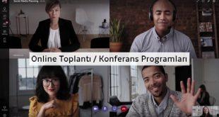 Online Toplantı / Web Konferans Programları