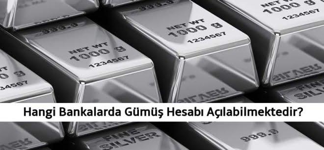 Hangi Bankada Gümüş Hesabı Açılabilir?